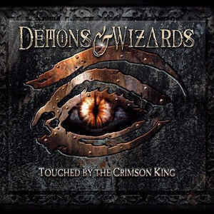 DEMONS & WIZARDS - TOUCHED BY THE CRIMSON KING  CD