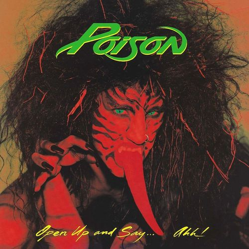 POISON - OPEN UP AND SAY..AHH!  CD (Remastered)