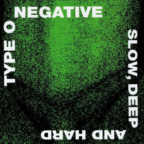 TYPE O NEGATIVE - SLOW,  DEEP AND HARD CD