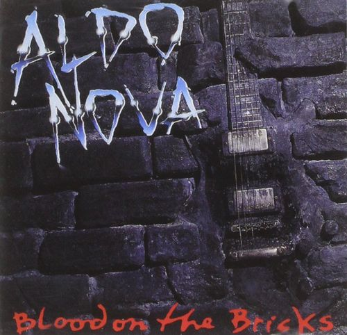ALDO NOVA  - BLOOD ON THE BRICKS CD