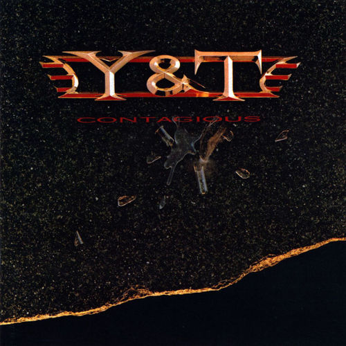 Y & T - CONTAGIOUS CD
