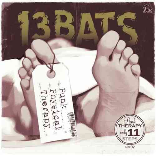 "LP 13 BATS ""PUNK PHYSICAL THERAPY"""