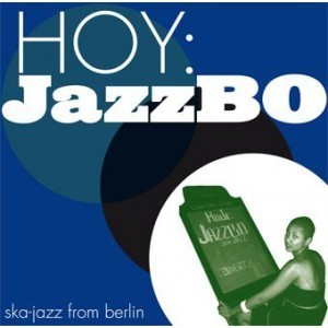 LP JAZZBO HOY SKA-JAZZ FROM BERLIN´