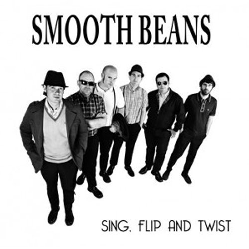 EP SMOOTH BEANS SING, FLIP AND TWIST
