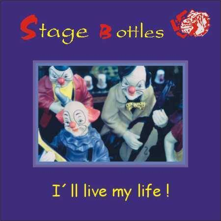 "CD STAGE BOTTLES ""I'LL LIVE MY LIFE!"""