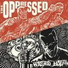 EP OPPRESSED / WASTED YOUTH