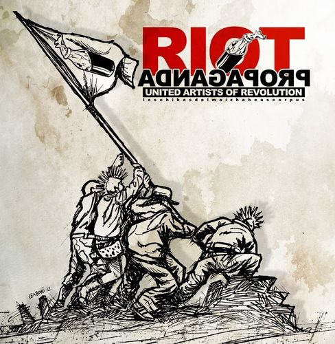 LP RIOT PROPAGANDA: UNITED ARTISTS OF REVOLUTION