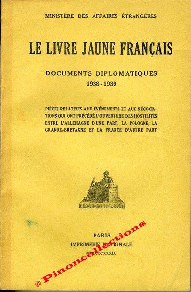 1939 Le Livre Jaune Francais Documents Diplomatiques Francais 1938 1939 431 Pages