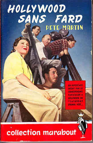 LIVRE Martin Pete Hollywood sans fard n°4