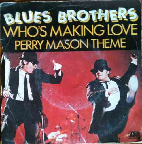 VINYL45T blues brother who's making love