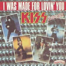 VINYL 45 T kiss i was made for lovin'you 1979