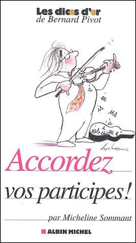 LIVRE accordez vos participes ! Micheline Sommant 2004