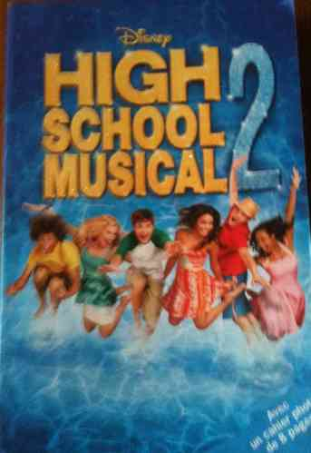 LIVRE High School Musical 2 disney 2007