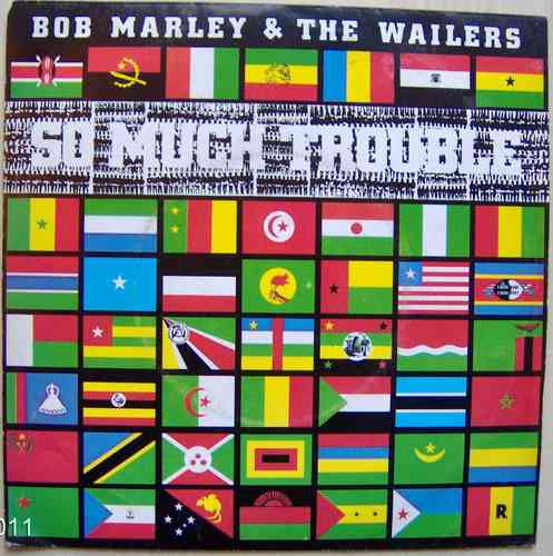 VINYL45T  bob marley so mutch trouble 1979