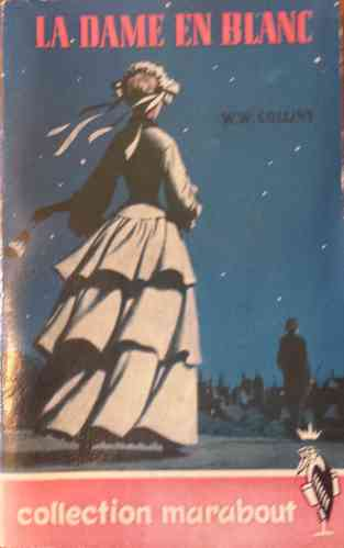 LIVRE William W.Collins La dame en blanc n°11