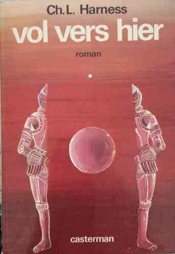LIVRE Ch.L.Harness vol vers hier sciences fiction 1977