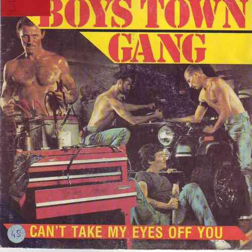 VINYL45T boys town gang can't take my eyes off you 1982