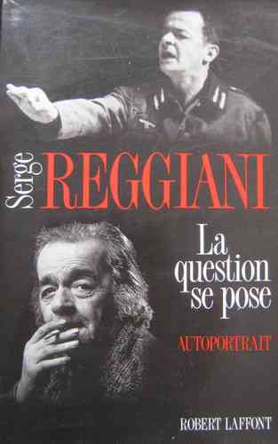 LIVRE Serge Reggianni la question se pose 1984