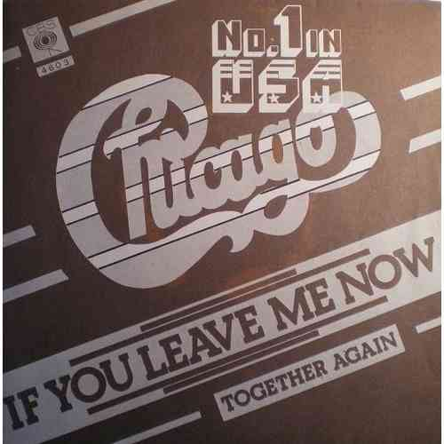 VINYL45T Chicago if you leave me now 1976