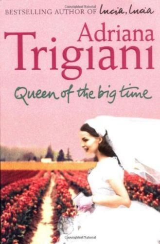 LIVRE Adriana Trigiani Queen of the big time