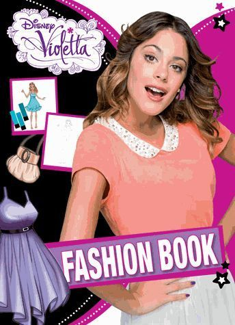 LIVRE Disney Violetta fashion book 2014 Neuf