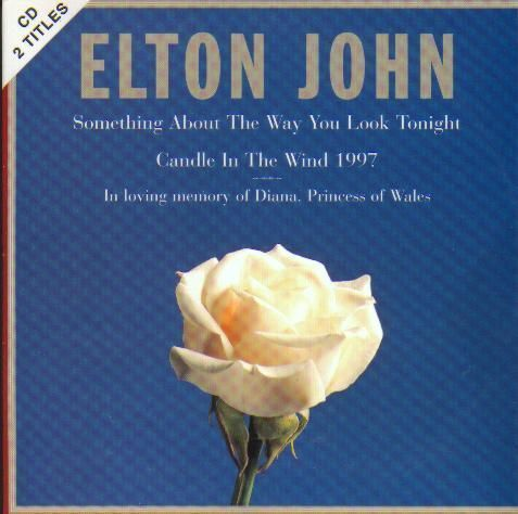 CD Elton John something about the way you look tonight 1997