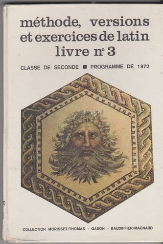 LIVRE méthode versions et exercices de latin n3 classe de seconde programme de 1972