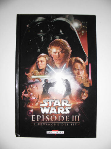 BD Star Wars épisode 3 delcourt 2005