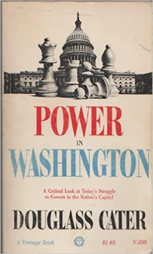 LIVRE Douglass Cater Power in Washington 1964