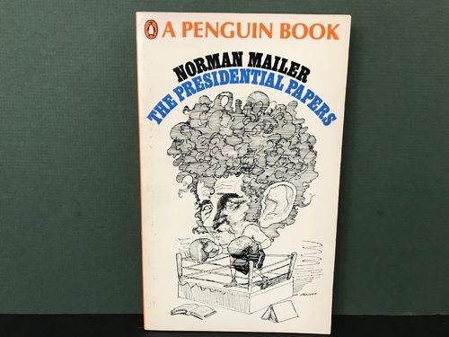 LIVRE Norman Mailer the presidential papers n°2846