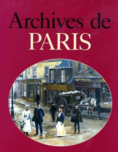 LIVRE Jacques Borgé Archives de Paris 1993