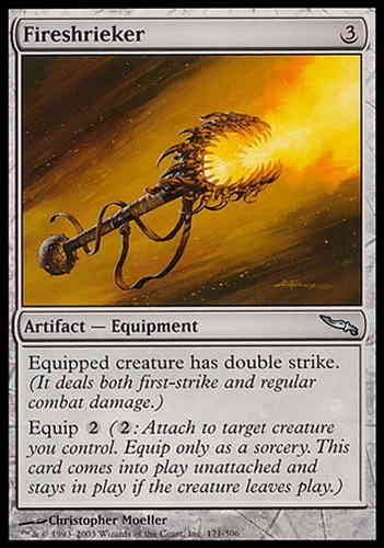 ESCUPEFUEGO / FIRESHRIEKER (MIRRODIN)