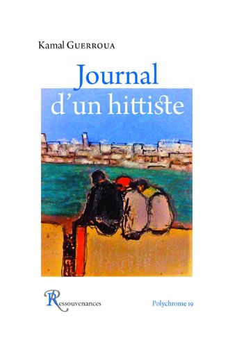 Kamal Guerroua • Journal d'un hittiste