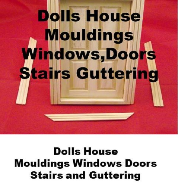 Dolls_House_Mouldings_Windowa_Doors_Stairs_Gutting_1