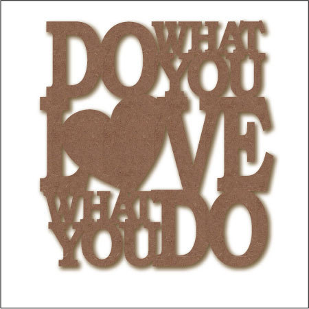 Do what you Love | 60x63