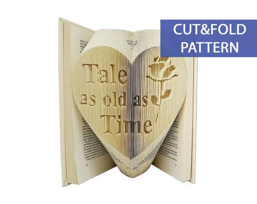 Folded Book Art Pattern - Cut & Fold - Tale as old as Time