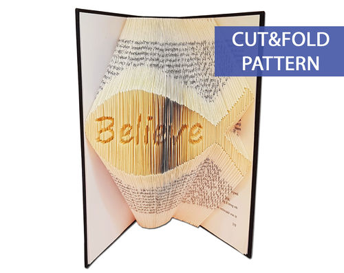 Folded Book Art Pattern - Cut & Fold - Believe