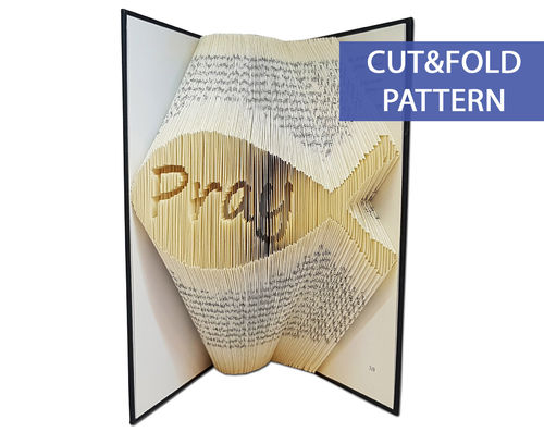 Folded Book Art Pattern - Cut & Fold - Pray
