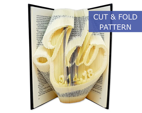Custom Folded Book Art Pattern - Cut & Fold - I do with custom date