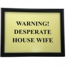 Laptray Warning! Desperate Housewife schootdienblad